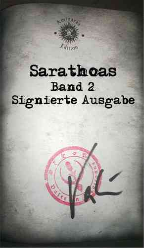 Sarathoas - Band 2 der Amizaras-Chronik - Signiert